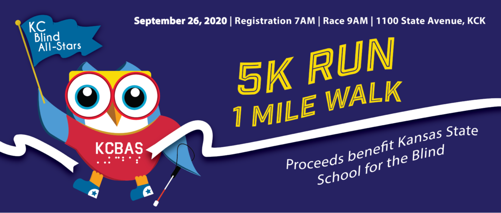 KCBAS 5K Run and 1 Mile Walk, which benefits the Kansas State School for the Blind, is on Sept. 26, 2020.
